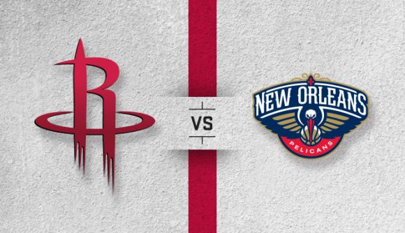 Houston Rockets vs. New Orleans Pelicans at Toyota Center