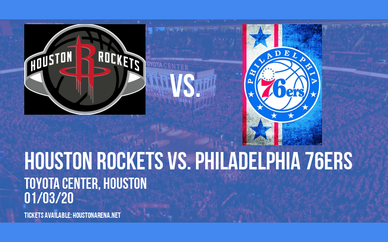 Houston Rockets vs. Philadelphia 76ers at Toyota Center