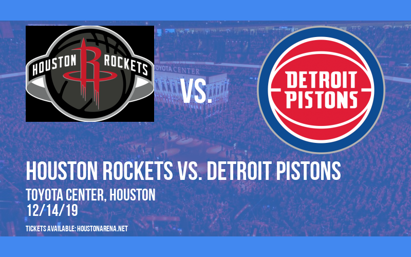 Houston Rockets vs. Detroit Pistons at Toyota Center