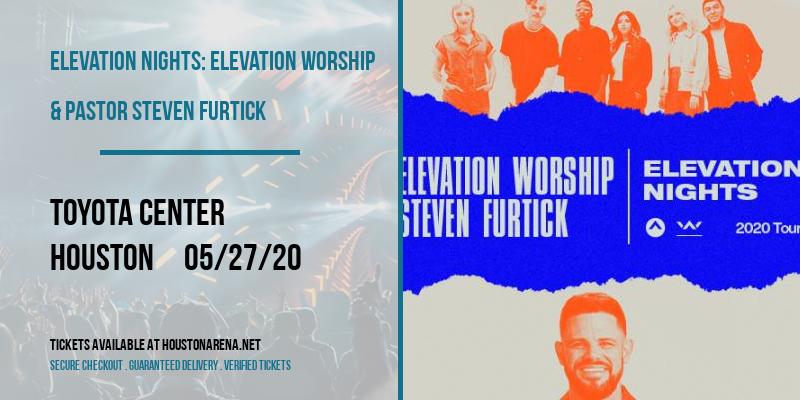 Elevation Nights: Elevation Worship & Pastor Steven Furtick at Toyota Center