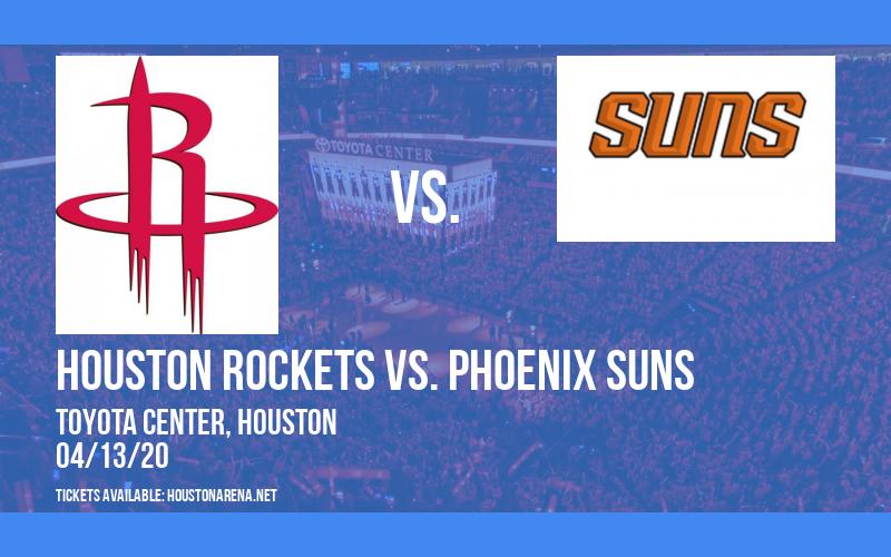 Houston Rockets vs. Phoenix Suns [CANCELLED] at Toyota Center
