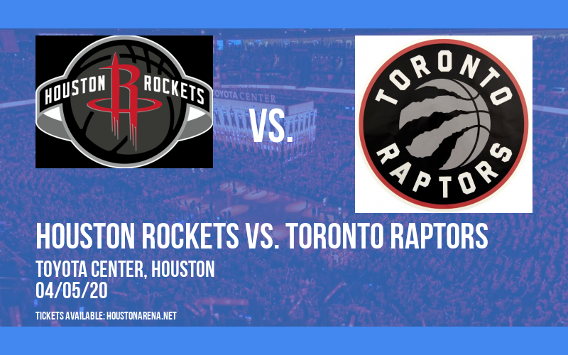 Houston Rockets vs. Toronto Raptors [CANCELLED] at Toyota Center