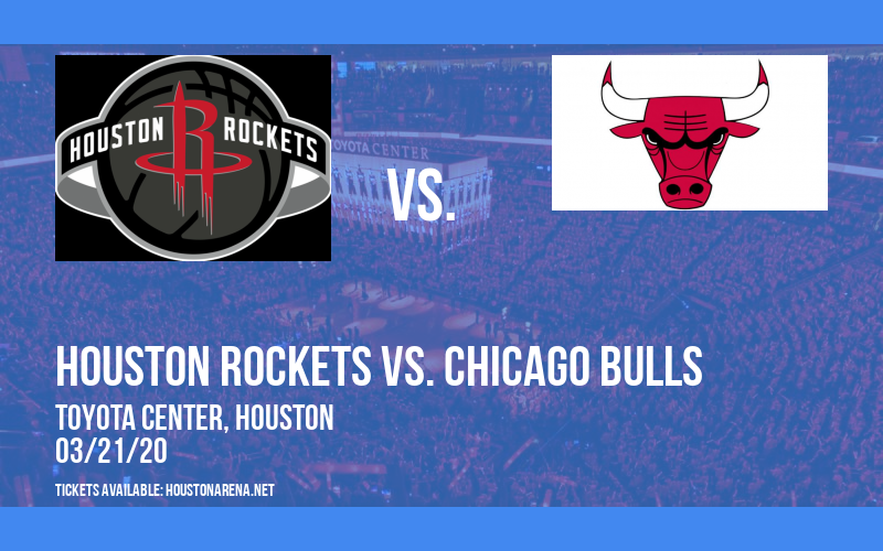Houston Rockets vs. Chicago Bulls [CANCELLED] at Toyota Center