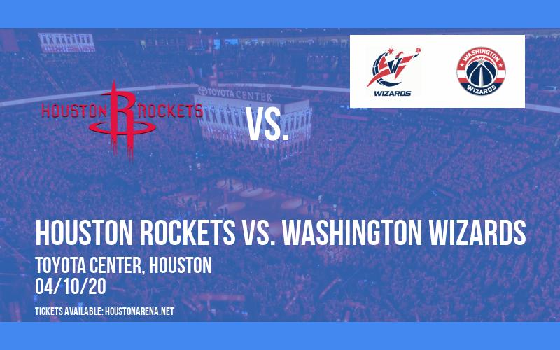 Houston Rockets vs. Washington Wizards [CANCELLED] at Toyota Center