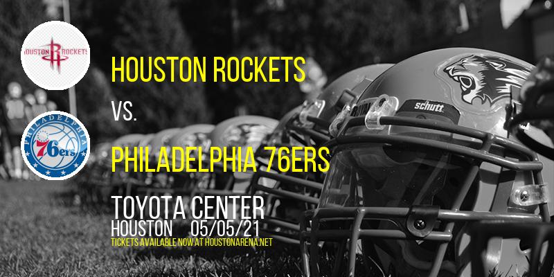 Houston Rockets vs. Philadelphia 76ers at Toyota Center