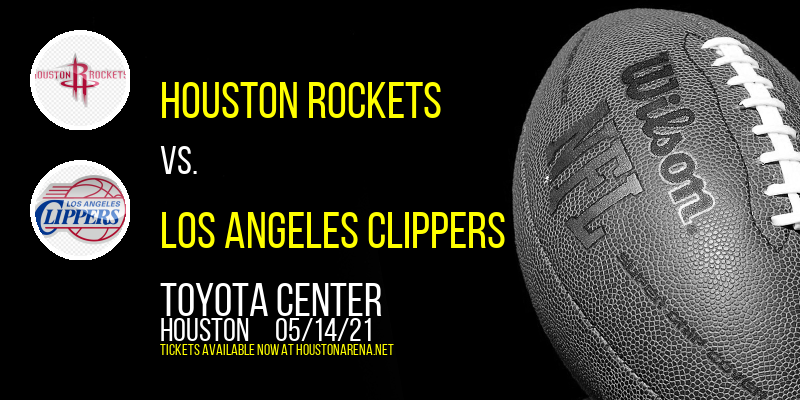 Houston Rockets vs. Los Angeles Clippers at Toyota Center