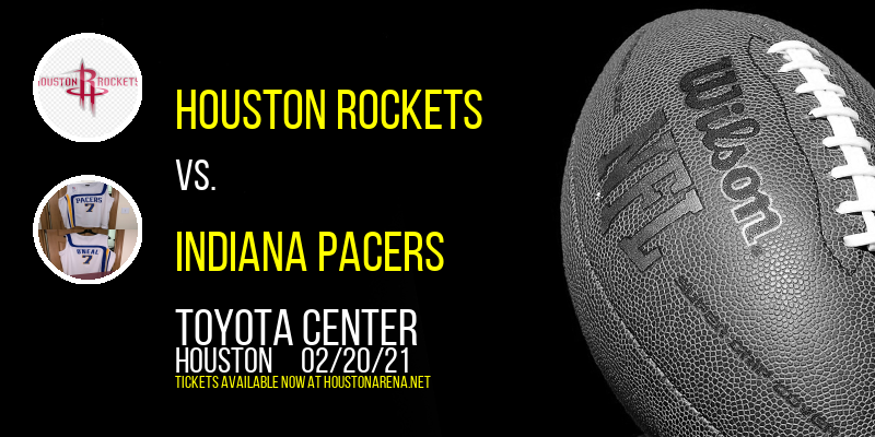 Houston Rockets vs. Indiana Pacers [POSTPONED] at Toyota Center