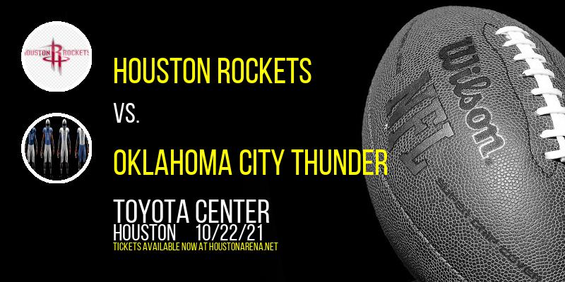 Houston Rockets vs. Oklahoma City Thunder at Toyota Center