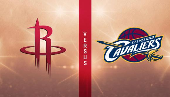 Houston Rockets vs. Cleveland Cavaliers at Toyota Center