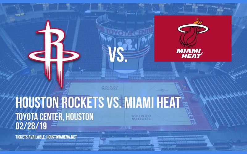 Houston Rockets vs. Miami Heat at Toyota Center