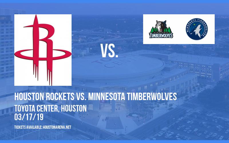 Houston Rockets vs. Minnesota Timberwolves at Toyota Center