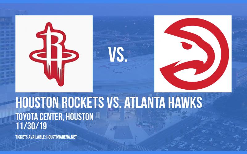 Houston Rockets vs. Atlanta Hawks at Toyota Center