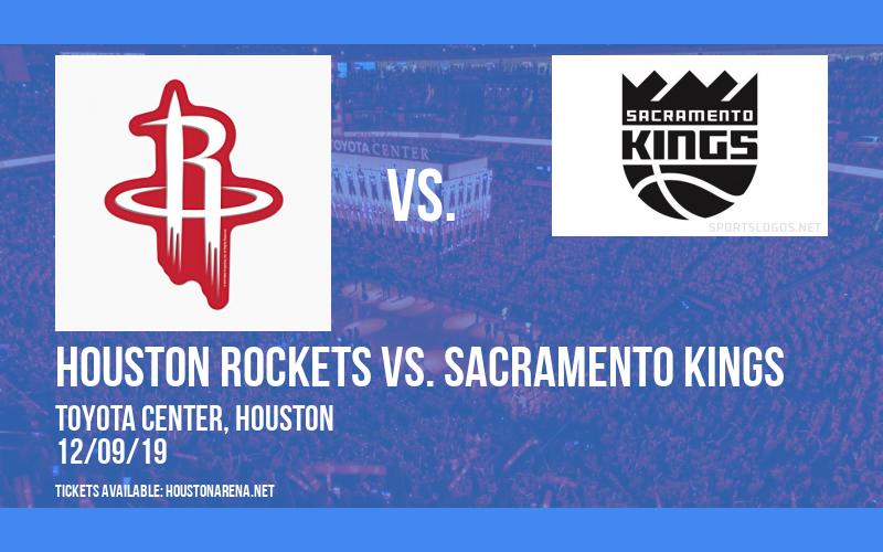 Houston Rockets vs. Sacramento Kings at Toyota Center