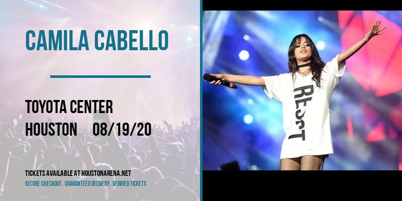 Camila Cabello [CANCELLED] at Toyota Center