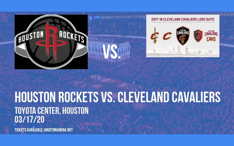 Houston Rockets vs. Cleveland Cavaliers [CANCELLED] at Toyota Center