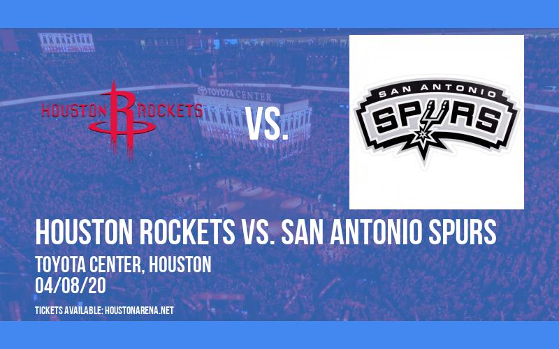 Houston Rockets vs. San Antonio Spurs [CANCELLED] at Toyota Center