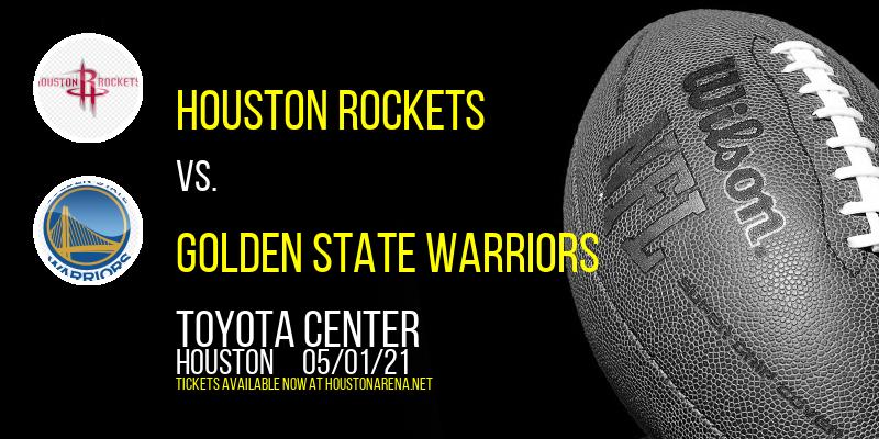 Houston Rockets vs. Golden State Warriors at Toyota Center