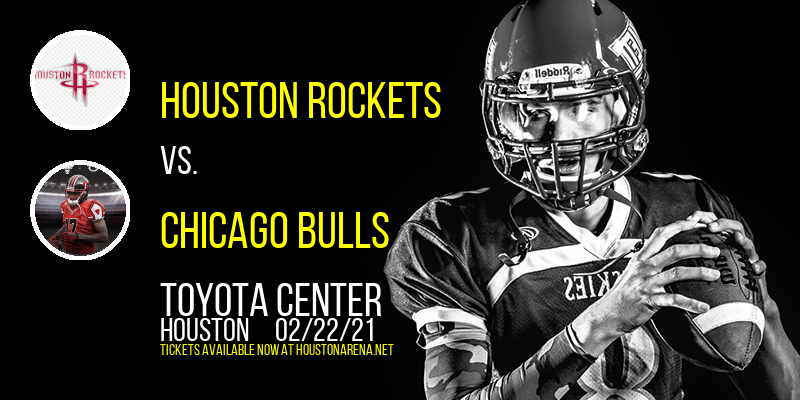 Houston Rockets vs. Chicago Bulls at Toyota Center