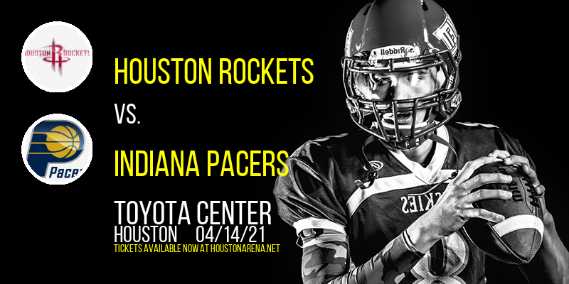 Houston Rockets vs. Indiana Pacers at Toyota Center