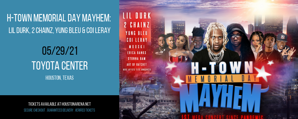 H-Town Memorial Day Mayhem: Lil Durk, 2 Chainz, Yung Bleu & Coi Leray at Toyota Center