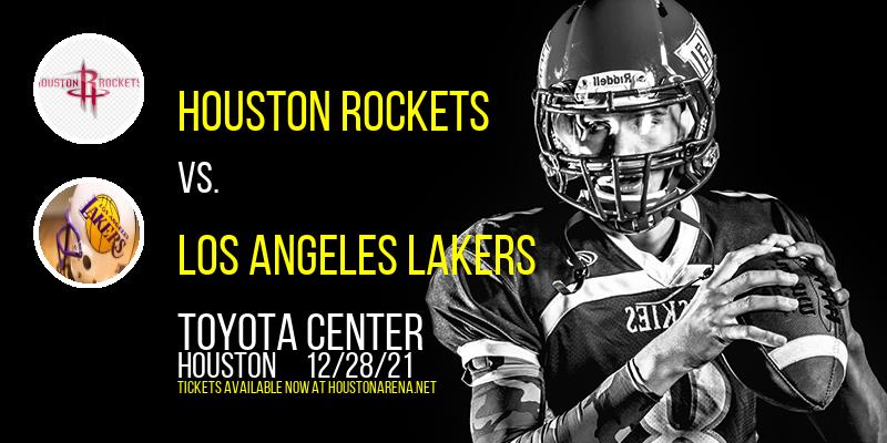 Houston Rockets vs. Los Angeles Lakers at Toyota Center