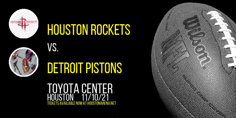 Houston Rockets vs. Detroit Pistons at Toyota Center