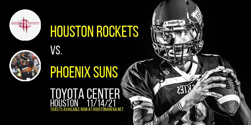 Houston Rockets vs. Phoenix Suns at Toyota Center