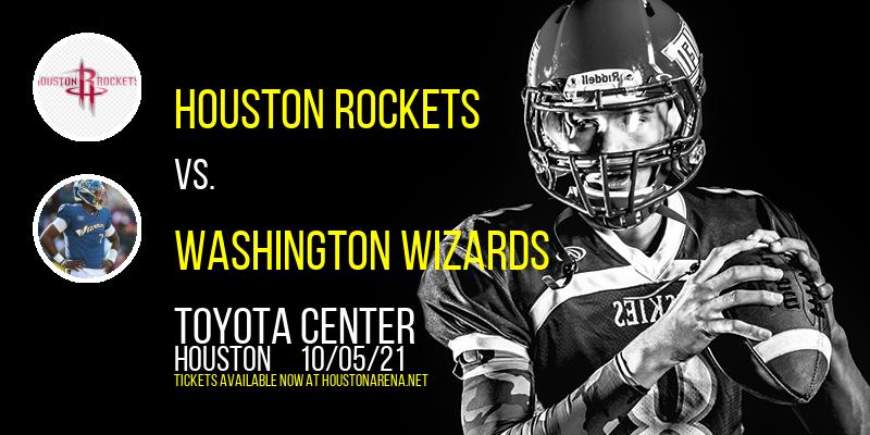 NBA Preseason: Houston Rockets vs. Washington Wizards at Toyota Center